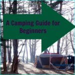 A Camping Guide For Beginners – Different Types of Campgrounds