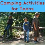 Camping Activities for Teens – Keep it Exciting!