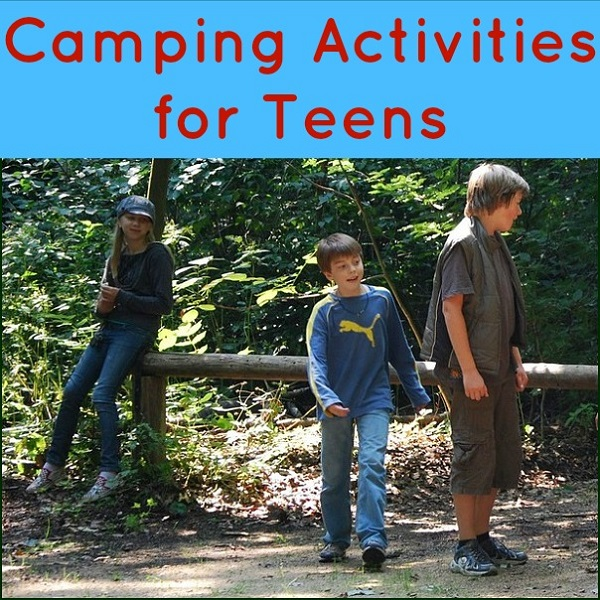 camping activities for teens