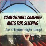 Comfortable Camping Mats for Sleeping
