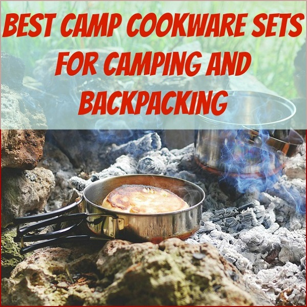 Best camp cookware sets for camping and backpacking