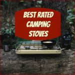 Best Rated Camping Stoves for Easy Camp Cooking!