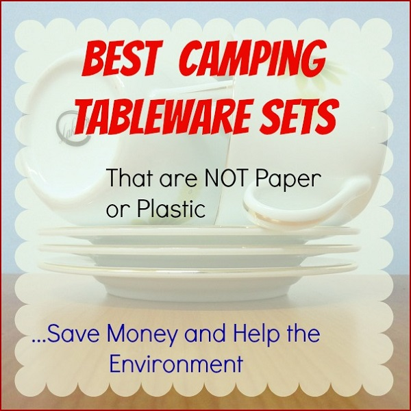 best camping tableware sets