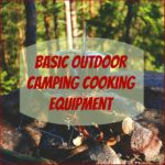 3 Basic Outdoor Camping Cooking Equipment
