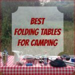 Best Folding Tables for Camping